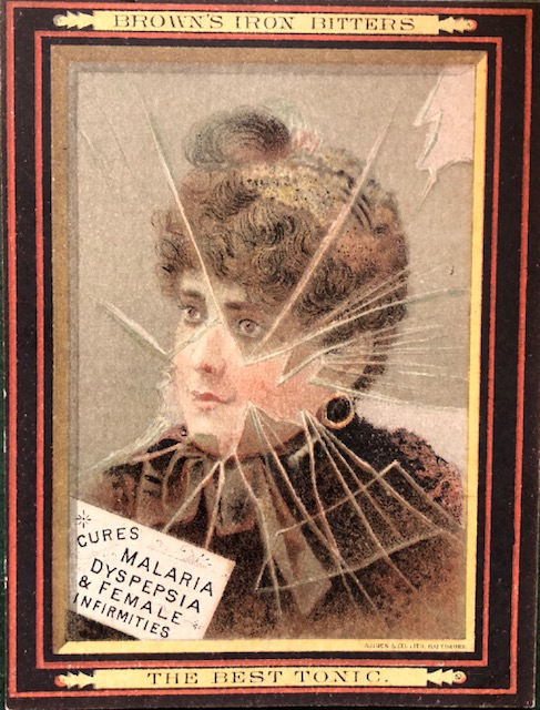 Promotional card with an illustration of a woman, promoting Brown's Iron Bitters as a cure for Malaria, Dyspepsia, and Female Infirmities.